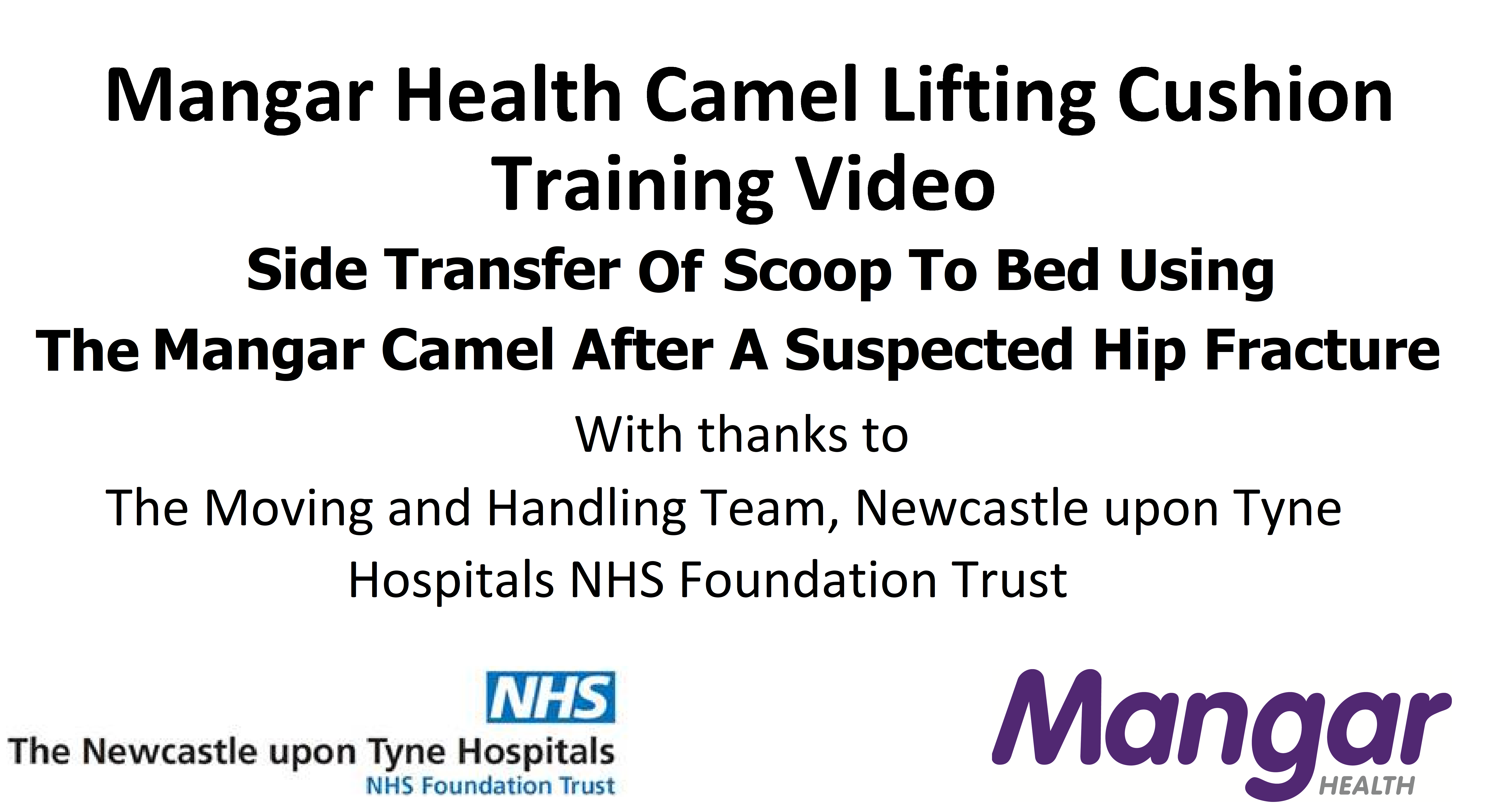 Side Transfer Of Scoop To Bed Using The Mangar Camel After A Suspected Hip Fracture - Mangar UK
